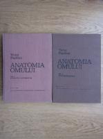 Victor Papilian - Anatomia omului. Aparatul locomotor. Splanhnologia (2 volume)