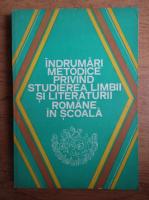 Anticariat: Alexandru Bojin - Indrumari metodice privind studierea limbii si literaturii romane in scoala