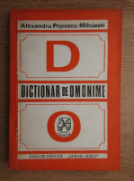 Anticariat: Alexandru Popescu Mihaesti - Dictionar de omonime