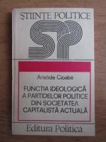 Aristide Cioaba - Functia ideologica a partidelor politice din societatea capitalista actuala