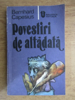 Anticariat: Bernhard Capesius - Povestiri de altadata