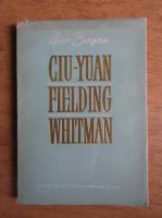 Anticariat: Geo Bogza - Ciu-Yuan. Henry Fielding. Walt Whitman