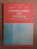 Anticariat: Gheorghe Vladuca - Probleme de fizica pentru clasele XI-XII (1993)
