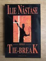 Anticariat: Ilie Nastase - Tie-break