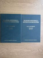 Ion Mamina - Organizarea institutionala a Ministerului Afacerilor Externe. Acte si documente (2 volume)