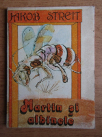 Anticariat: Jakob Streit - Martin si albinele