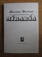 Marcel Gafton - Miraria