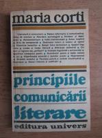 Anticariat: Maria Corti - Principiile comunicarii literare