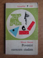 Anticariat: Mircea Marian - Povestiri oarecum ciudate