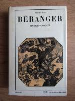 Anticariat: Pierre Jean de Beranger - Oeuvres choisies