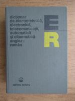 Stefan Iacobescu - Dictionar de electrotehnica, electronica, telecomunicatii, automatica si cibernetica englez-roman