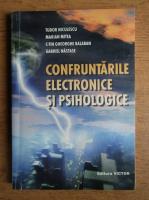 Anticariat: Tudor Niculescu - Confruntarile electronice si psihologice