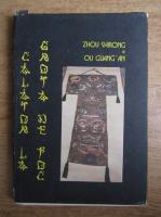 Zhou Shirong - Calatorie la grota de foc