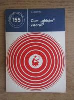 Anticariat: A. Iosefini - Cum ghicim viitorul?