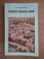 Anticariat: Al. Adamescu - Credinta, speranta, iubire
