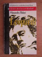 Alexandru Balaci - Leopardi