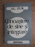 Anticariat: Alexandru Zub - Cunoastere de sine si integrare