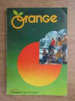 Anticariat: Andre Reboullet - Methode orange (volumul 3)