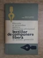 Anticariat: Cecilia Caroni - Metode si procedee pentru cresterea eficientei lectiilor de compunere libera in scoala generala