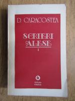 Anticariat: D. Caracostea - Scrieri alese. Critica si istorie literara (volumul 1)