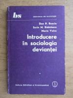 Dan Banciu - Introducere in sociologia deviantei