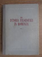 Anticariat: Din istoria filozofiei in Romania (volumul 1)