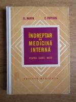 Anticariat: Florea Marin - Indreptar de medicina interna pentru cadre medii
