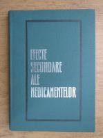 Anticariat: Gheorghe Panaitescu, Emil A. Popescu - Efecte secundare ale medicamentelor