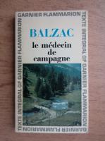 Anticariat: Honore de Balzac - Le medecin de campagne