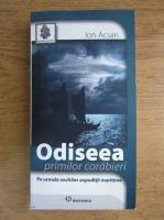 Anticariat: Ion Acsan - Odiseea primilor corabieri