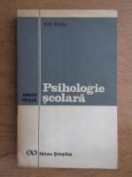 Anticariat: Ion Radu - Psihologie scolara
