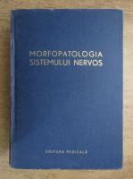 Anticariat: Ion T. Niculescu - Morfopatologia sistemului nervos