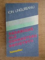 Ion Ungureanu - Paradigme ale cunoasterii societatii