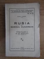 Leon Casso - Rusia si Basinul Dunarean (1940)