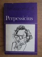 Anticariat: Marcel Crihana - Perpessicius