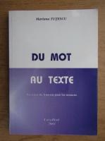 Anticariat: Mariana Tutescu - Du mot au texte