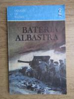 Marin Gr. Nastase - Bateria albastra