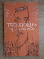 Mark Twain - Two stories