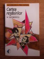 N. Georgescu - Cartea regasirilor