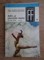 P. Boyer - ABC-ul cineastului amator (volumul 3)