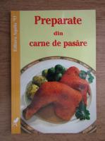 Anticariat: Preparate din carne de pasare
