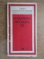 Anticariat: Roger Garaudy - Marxismul secolului XX