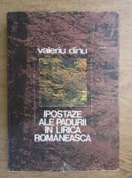 Anticariat: Valeriu Dinu - Ipostaze ale padurii in lirica romaneasca