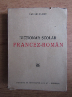 Anticariat: Vasile Glont - Dictionar scolar francez-roman (1947)