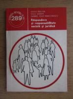 Anticariat: Vasile Patulea - Raspundere si responsabilitate sociala si juridica