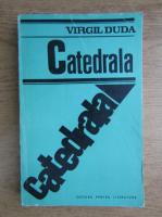 Anticariat: Virgil Duda - Catedrala