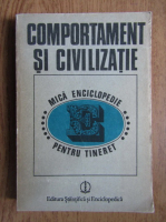 Anticariat: Adrian Neculau - Comportament si civilizatie