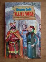 Alexandru Davila - Vlaicu Voda
