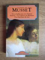 Anticariat: Alfred de Musset - On ne badine pas avec l'amour