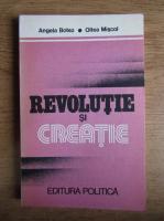Anticariat: Angela Botez - Revolutie si creatie